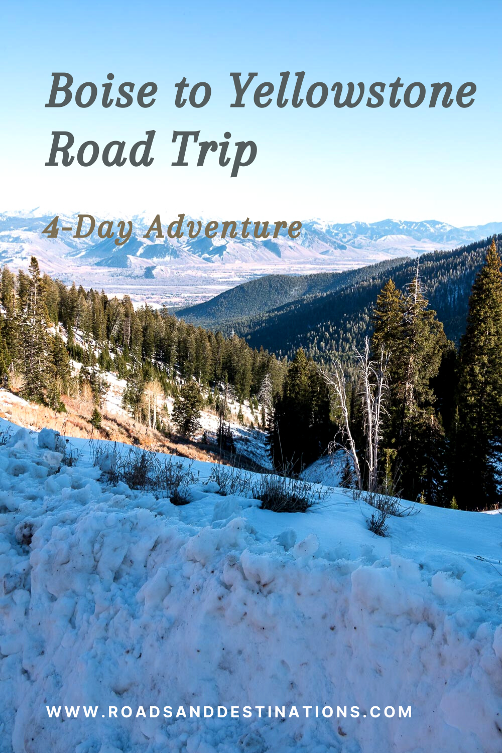 Boise to Yellowstone Road Trip - Roads and Destinations, roadsanddestinations.com