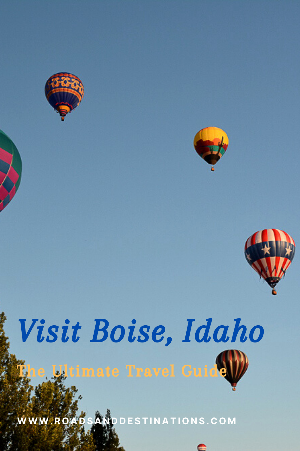 Visit Boise, Idaho - The Ultimate Travel Guide - Roads and Destinations, roadsanddestinations.com