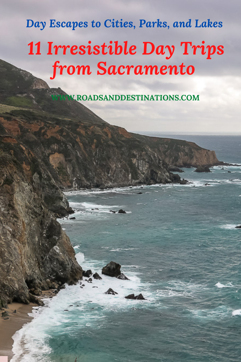 Day Trips from Sacramento - Roads and Destinations
